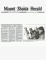 Mount Shasta Herald Ancient Future Will Perform World Fusion Music Concert Article 7-27-94