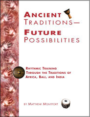 Ancient Traditions--Future Possibilities Book